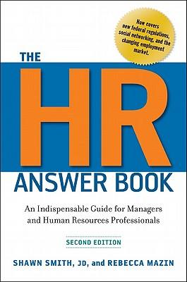 The HR Answer Book By Smith, Shawn/ Mazin, Rebecca